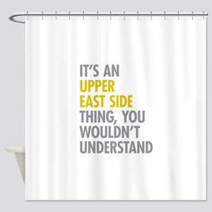 Upper East Side Thing Shower Curtain