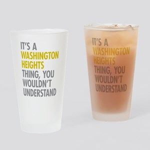 Washington Heights Thing Drinking Glass