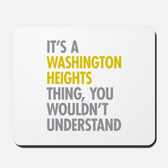 Washington Heights Thing Mousepad