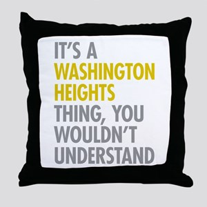 Washington Heights Thing Throw Pillow