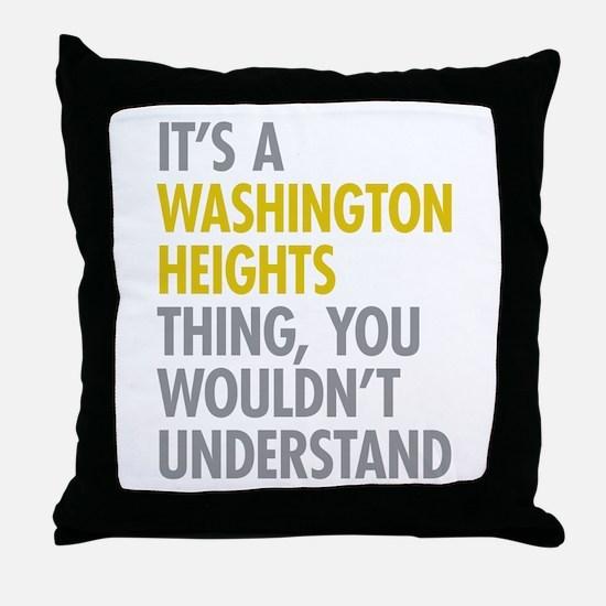 Washington Heights Thing Throw Pillow