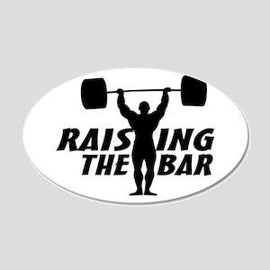 Raising The Bar 20x12 Oval Wall Decal