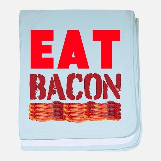 Eat Bacon baby blanket
