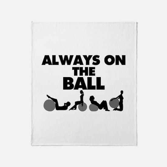 Always On The Ball Throw Blanket
