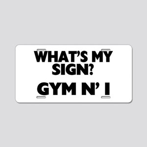What's My Sign Gym N' I Aluminum License Plate