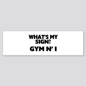 What's My Sign Gym N' I Sticker (Bumper)