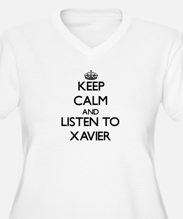 Keep Calm and Listen to Xavier Plus Size T-Shirt