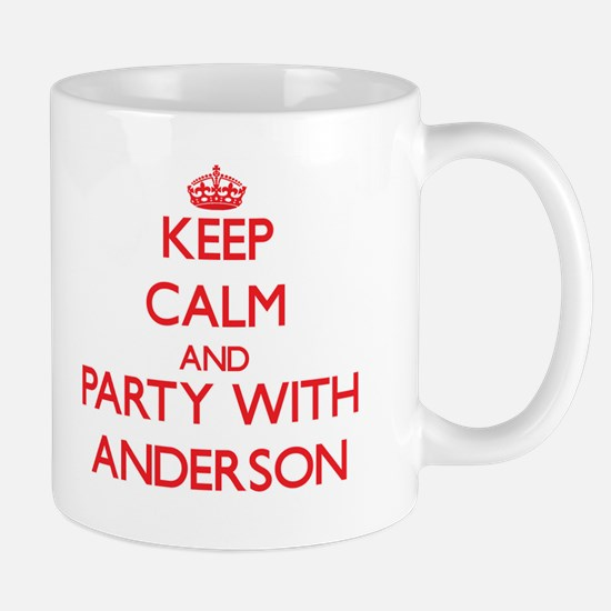 Keep calm and Party with Anderson Mugs
