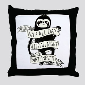 nap all day sleep all night party nev Throw Pillow