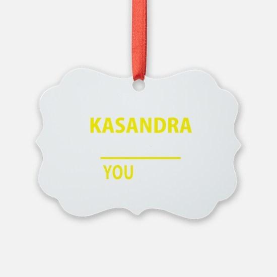 Unique Kasandra Ornament