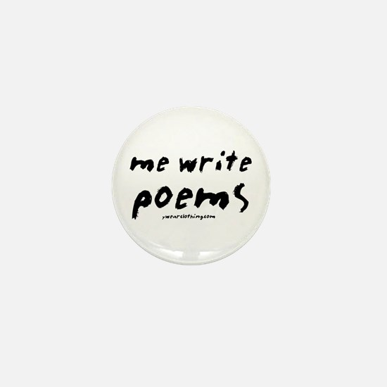 Me Write Poems Mini Button