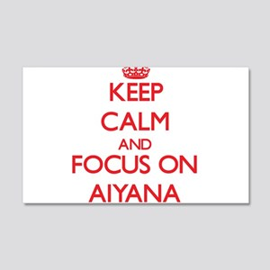 Keep Calm and focus on Aiyana Wall Decal