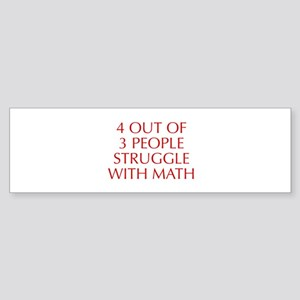 4-OUT-OF-3-PEOPLE-OPT-RED Bumper Sticker