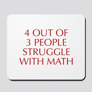 4-OUT-OF-3-PEOPLE-OPT-RED Mousepad