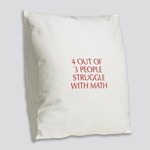 4-OUT-OF-3-PEOPLE-OPT-RED Burlap Throw Pillow