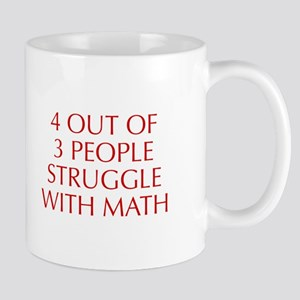 4-OUT-OF-3-PEOPLE-OPT-RED Mugs