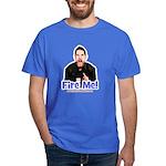 Official Fire Me! T-Shirt