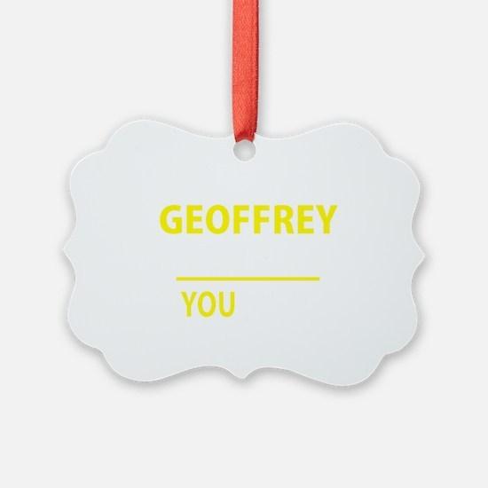 Unique Geoffrey Ornament