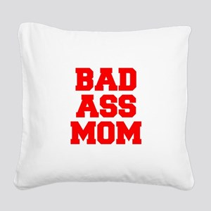bad-ass-mom-FRESH-RED Square Canvas Pillow