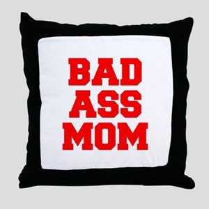 bad-ass-mom-FRESH-RED Throw Pillow