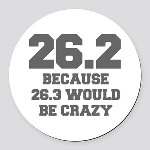 BECAUSE-26.3-WOULD-BE-CRAZY-FRESH-GRAY Round Car M