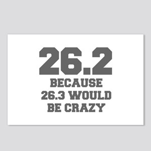 BECAUSE-26.3-WOULD-BE-CRAZY-FRESH-GRAY Postcards (