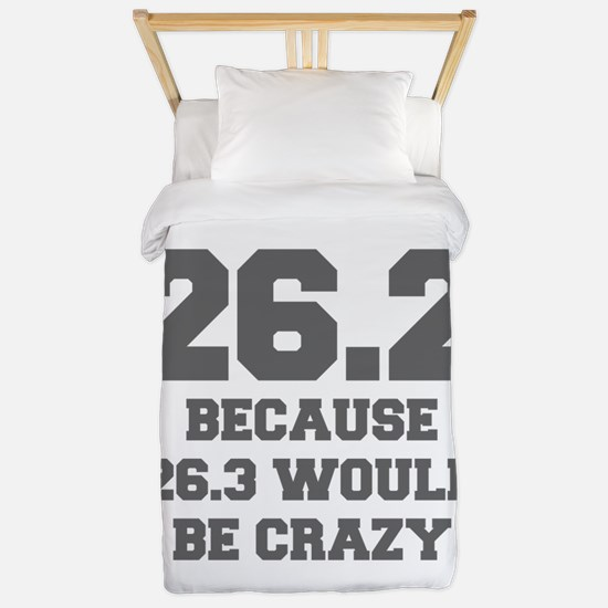 BECAUSE-26.3-WOULD-BE-CRAZY-FRESH-GRAY Twin Duvet
