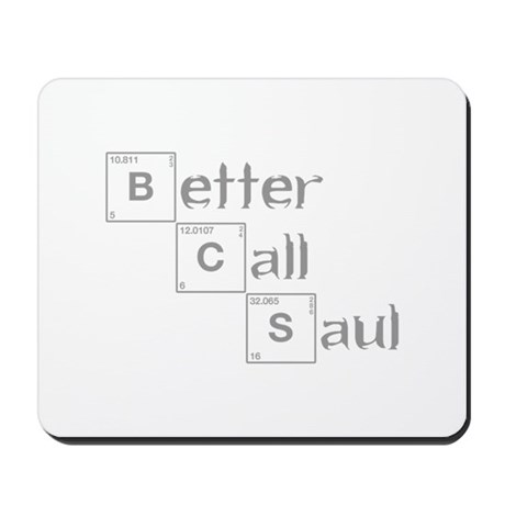 better-call-saul-breaking-gray Mousepad by Quotes21