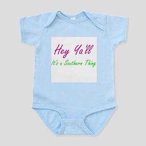 Hey Ya'll Infant Bodysuit