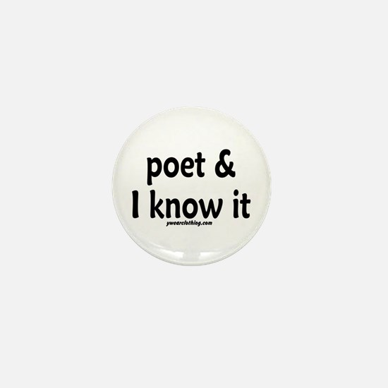 Poet & I Know It Mini Button