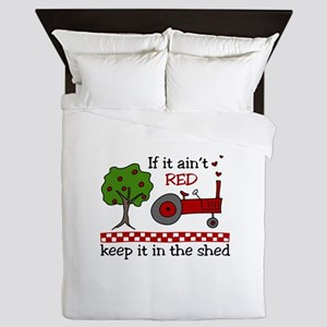If it aint RED Keep it in the Shed Queen Duvet