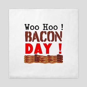 Woo Hoo Bacon Day Queen Duvet