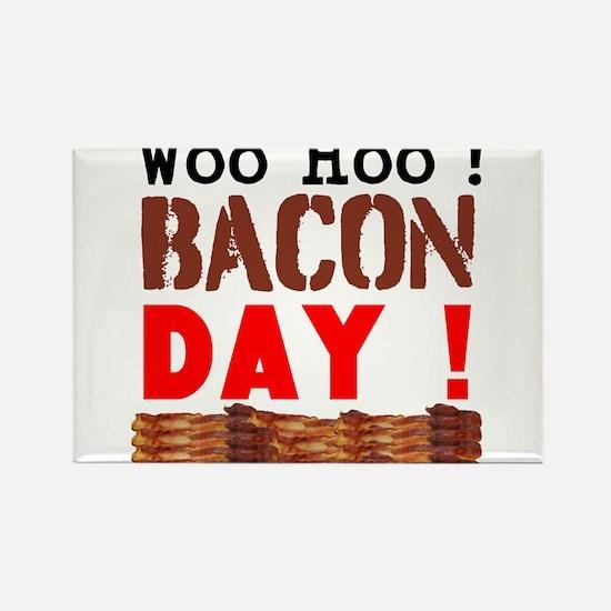 Woo Hoo Bacon Day Magnets