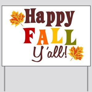 Happy Fall Yall! Yard Sign