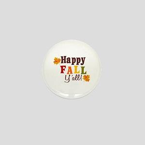 Happy Fall Yall! Mini Button