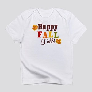 Happy Fall Yall! Infant T-Shirt