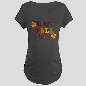 Happy Fall Yall! Maternity T-Shirt