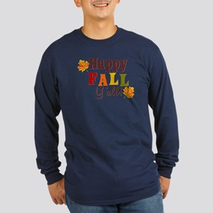 Happy Fall Yall! Long Sleeve T-Shirt
