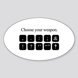 Choose Your Weapon (punctuation) Sticker