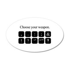 Choose Your Weapon (punctuation) Wall Decal