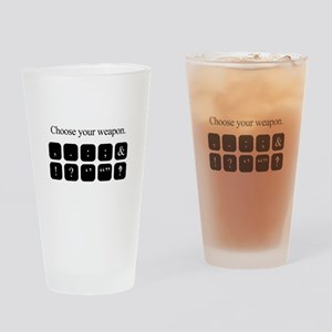 Choose Your Weapon (punctuation) Drinking Glass