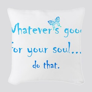 Good for your Soul Inspirational Quote Butterfly W