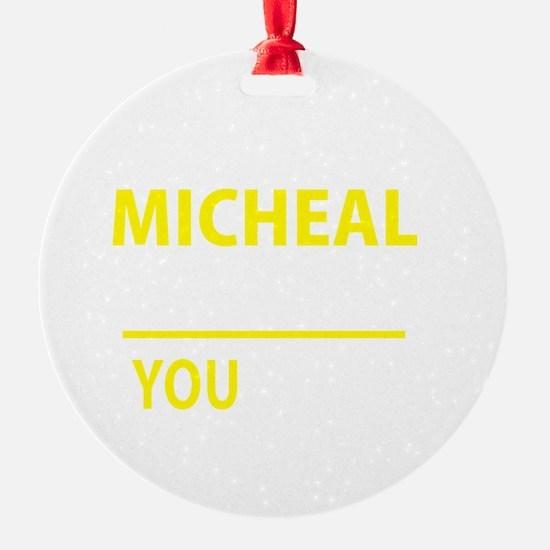 Cute Micheal Ornament