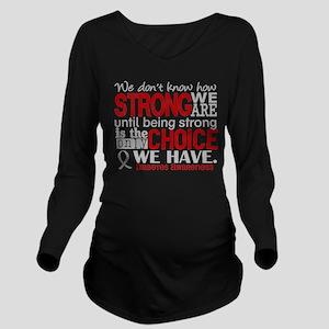 Diabetes How Strong Long Sleeve Maternity T-Shirt