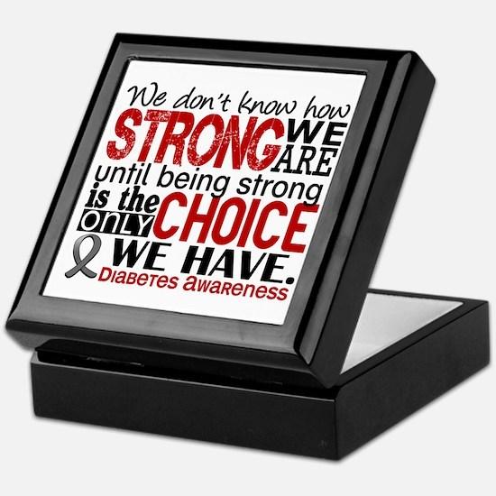 Diabetes How Strong We Are Keepsake Box