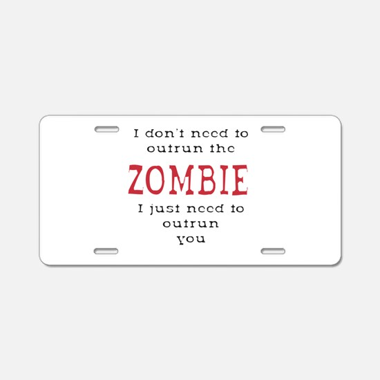 Outrun The Zombie 3 Aluminum License Plate