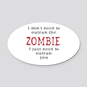 Outrun The Zombie 3 Oval Car Magnet