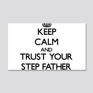 Keep Calm and Trust your Step-Father Wall Decal