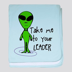 Take me to your LEADER baby blanket