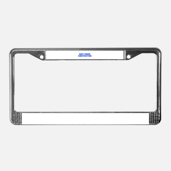 BODY-UNDER-COSTRUCTION-FRESH-BLUE License Plate Fr